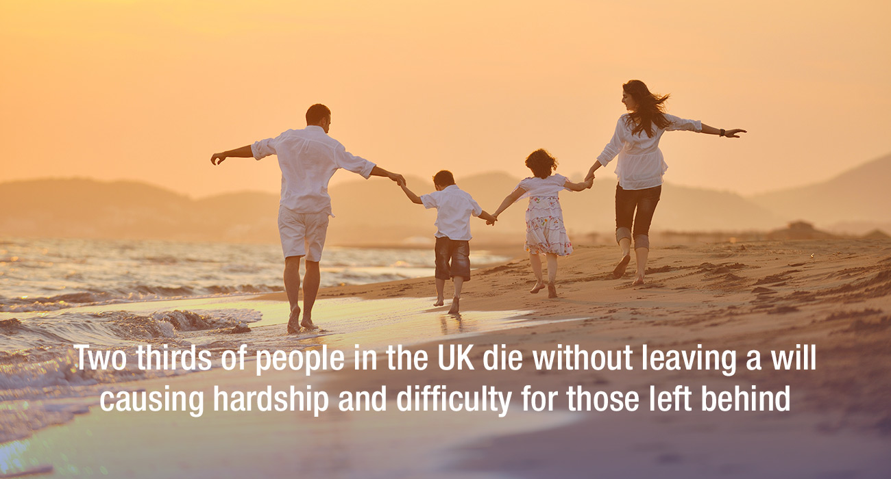 Two thirds of people in the UK die without leaving a will causing hardship and difficulty for those left behind
